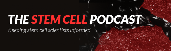 Listen to the Stem Cell Podcast
